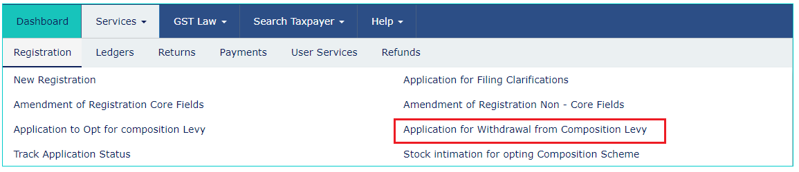GST Portal - Withdraw from Composition Scheme - Navigate