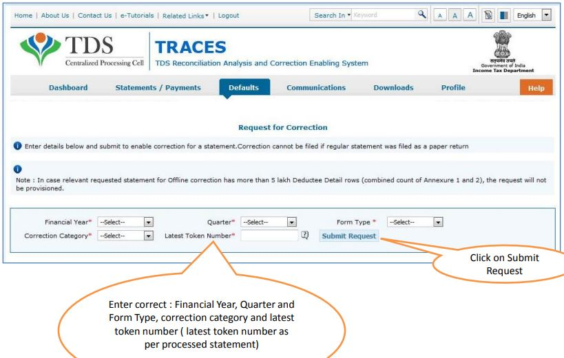 TRACES - Request for Correction - Financial Year, Quarter, Form Type, Token Number