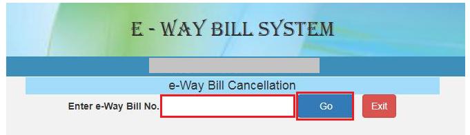 e-Way Bill Portal - Cancellation Page